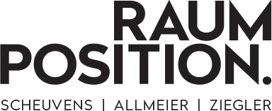 RAUMPOSITION Scheuvens I Allmeier I Ziegler OG